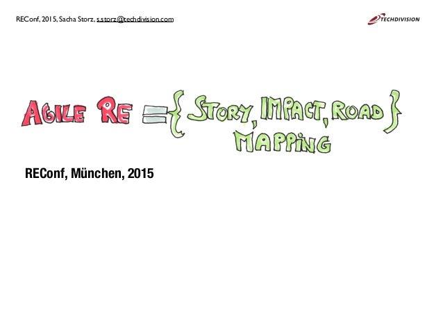REConf, München, 2015 REConf, 2015, Sacha Storz, s.storz@techdivision.com