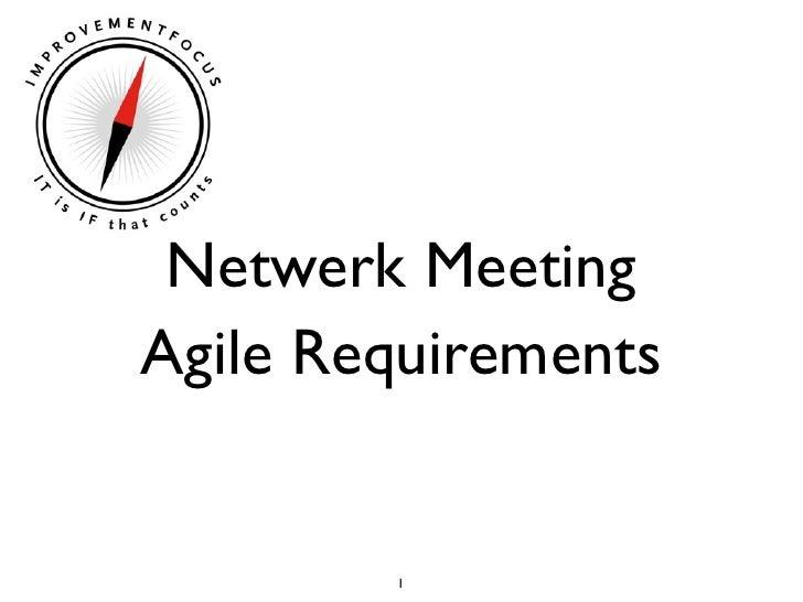 Netwerk Meeting Agile Requirements           1