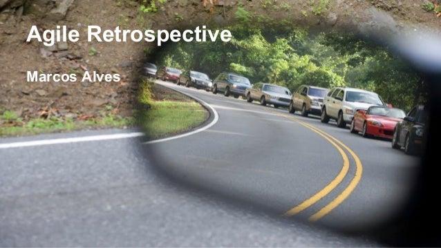 Agile Retrospective Marcos Alves