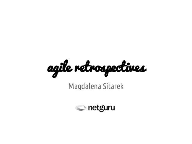 agile retrospectives Magdalena Sitarek