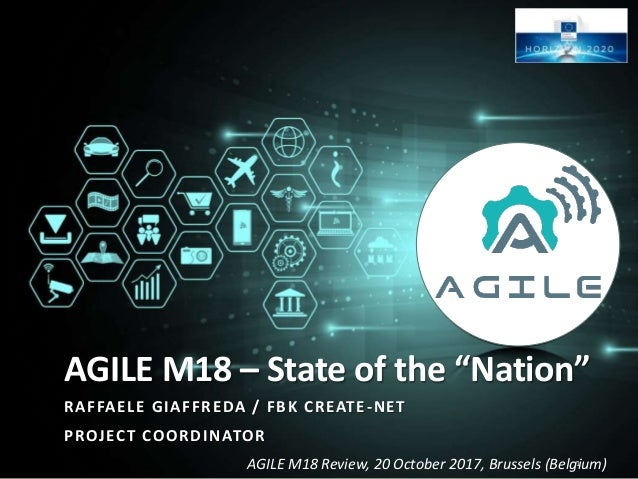 "AGILE M18 Review, 20 October 2017, Brussels (Belgium) AGILE M18 – State of the ""Nation"" RAFFAELE GIAFFREDA / FBK CREATE-NE..."