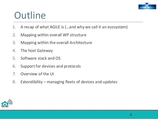 AGILE software, devices and wider ecosystem Slide 2