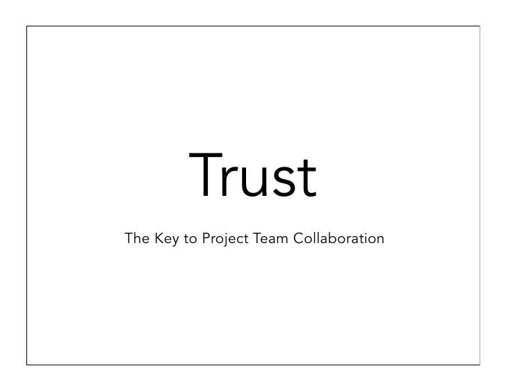 Trust The Key to Project Team Collaboration