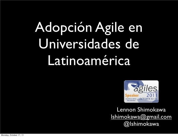 Adopción Agile en                         Universidades de                          Latinoamérica                         ...
