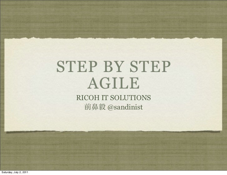 STEP BY STEP                            AGILE                           RICOH IT SOLUTIONS                                ...