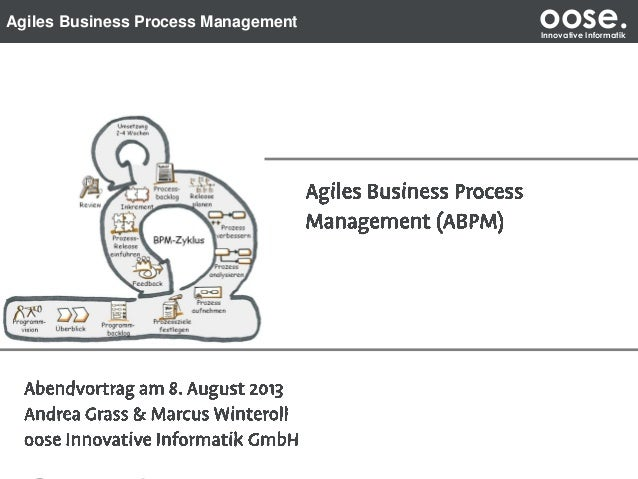 Agiles Business Process Management oose.Innovative Informatik