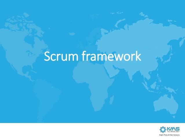 Scrum is a framework