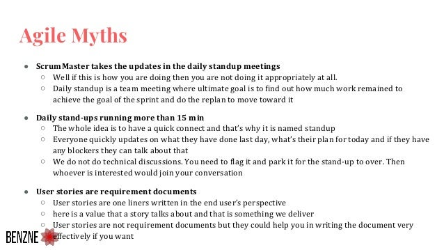 ● Daily stand-ups running more than 15 min ○ The whole idea is to have a quick connect and that's why it is named standup ...