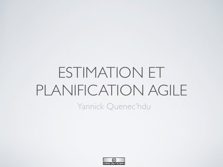 Méthode Agile                        Session 2 : Introduction à l'estimation et la                                        ...