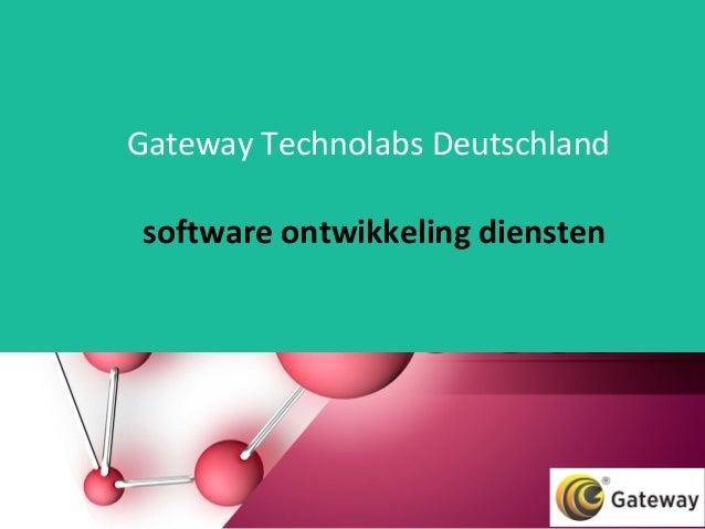 Gateway Technolabs Deutschland software ontwikkeling diensten