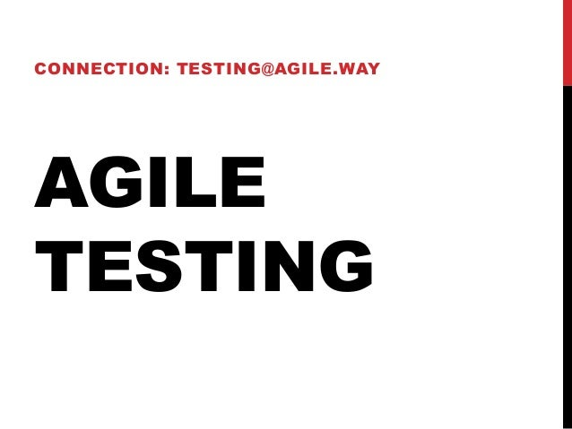 Brief Introduction to Agile Software Testing