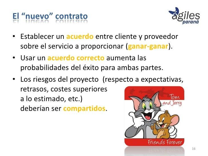 """El """"nuevo"""" contrato• Establecer un acuerdo entre cliente y proveedor  sobre el servicio a proporcionar (ganar-ganar).• Usa..."""