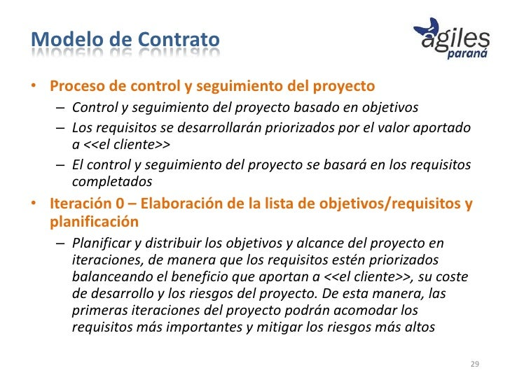 Modelo de Contrato• Proceso de control y seguimiento del proyecto   – Control y seguimiento del proyecto basado en objetiv...