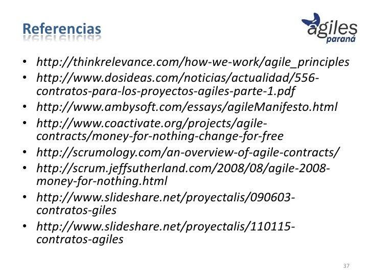 Referencias• http://thinkrelevance.com/how-we-work/agile_principles• http://www.dosideas.com/noticias/actualidad/556-  con...