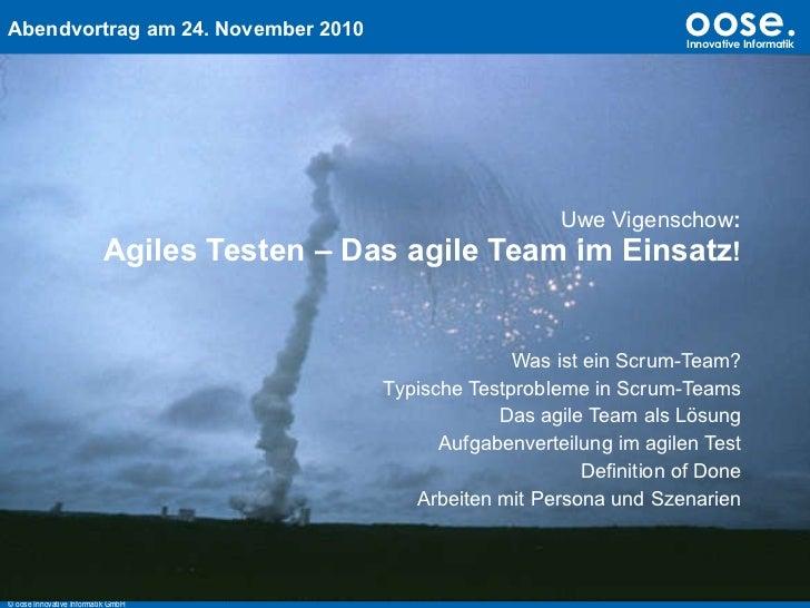 Uwe Vigenschow : Agiles Testen – Das agile Team im Einsatz ! Was ist ein Scrum-Team? Typische Testprobleme in Scrum-Teams ...