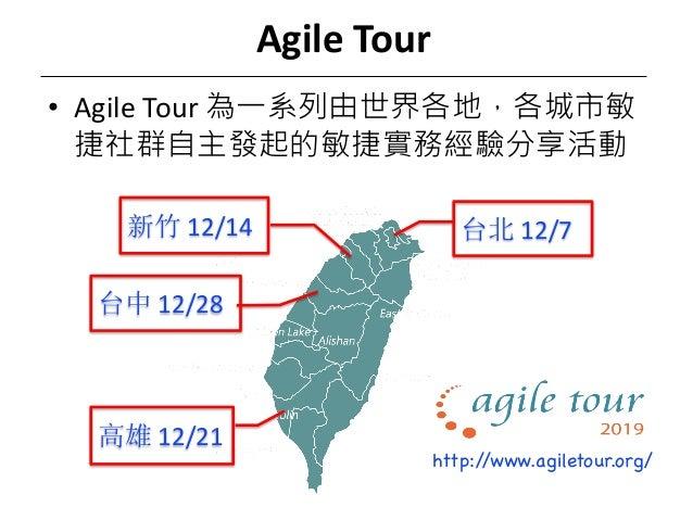 Agile Tour • Agile Tour 12/712/14 12/28 12/21 http://www.agiletour.org/