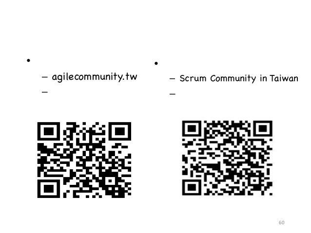 如何找到我們 • 粉絲團 – agilecommunity.tw – 發布聚會活動用 • 社群 – Scrum Community in Taiwan – 發文和討論用 60