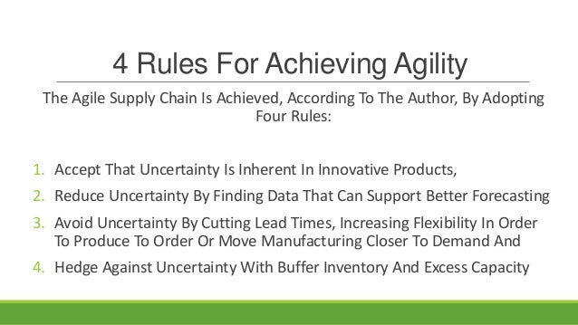 Achieving Agility In Production (Some Ideas) • The Agile Supply Chain Is Achieved By Buffer Capacity And Buffer Stocks (No...