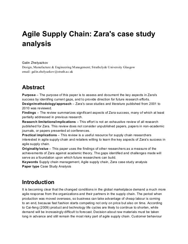 agile supply chain zara case study agile supply chain zara s case study analysis galin zhelyazkov design manufacture engineering management