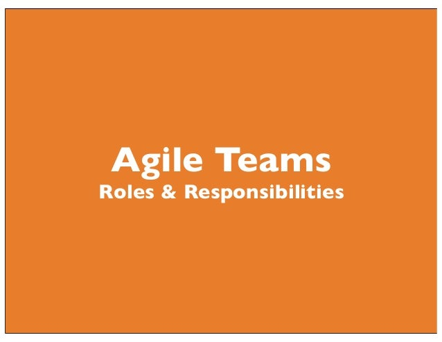 Agile Teams  Roles & Responsibilities
