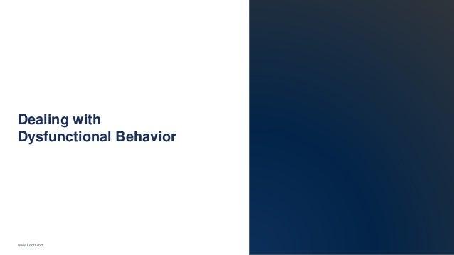 www.luxoft.com Dealing with Dysfunctional Behavior