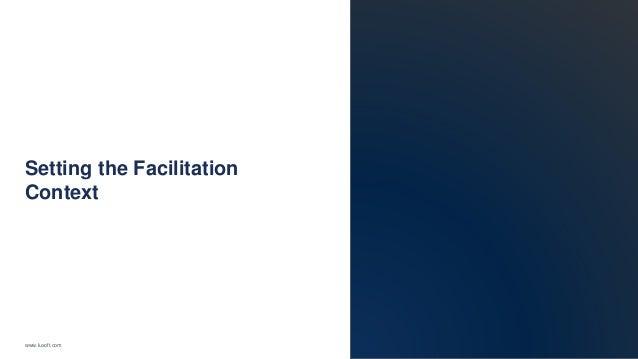 www.luxoft.com Setting the Facilitation Context