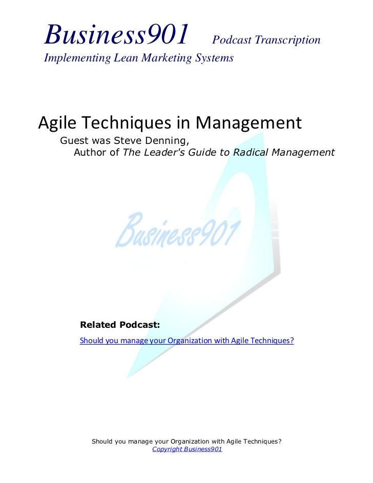 Business901                    Podcast TranscriptionImplementing Lean Marketing SystemsAgile Techniques in Management  Gue...