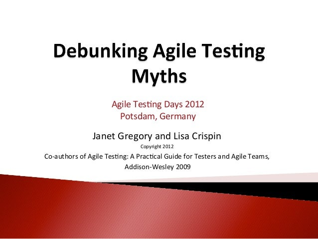 Agile Tes<ng Days 2012                                    Potsdam, Germany                                    ...