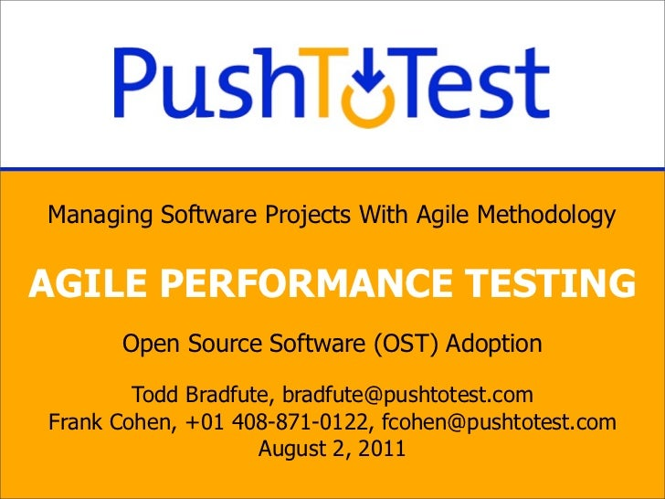 Managing Software Projects With Agile MethodologyAGILE PERFORMANCE TESTING      Open Source Software (OST) Adoption       ...