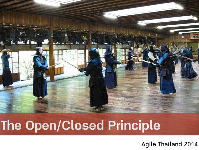 The Open/Closed Principle Agile Thailand 2014