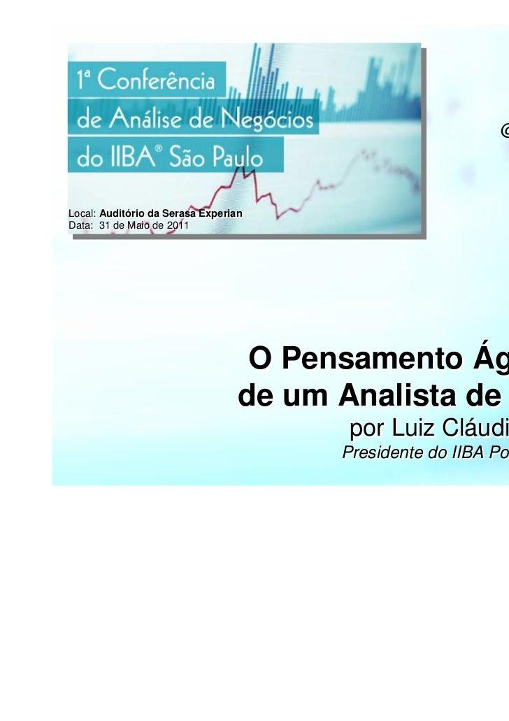 @lcparzianelloLocal: Auditório da Serasa ExperianLocal: Auditório da Serasa ExperianData: 31 de Maio de 2011Data: 31 de Ma...