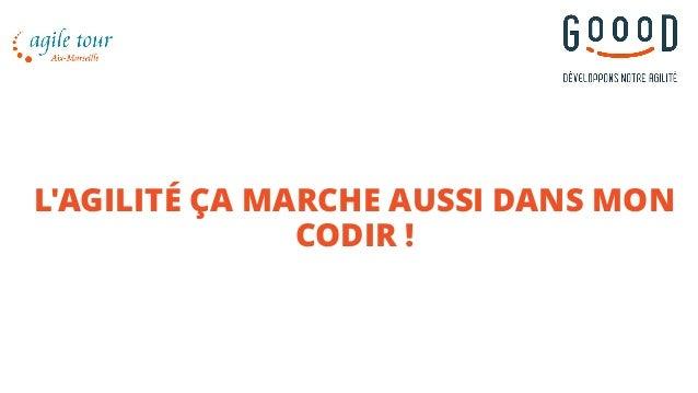 L'AGILITÉ ÇA MARCHE AUSSI DANS MON CODIR !