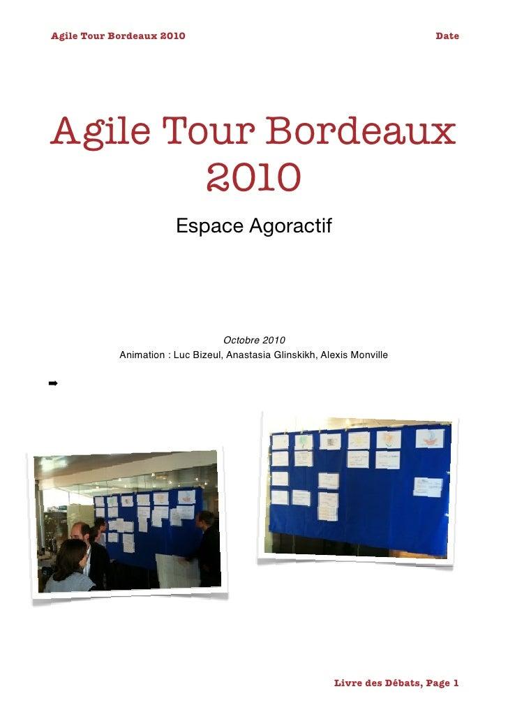 Agile Tour Bordeaux 2010                                                    DateAgile Tour Bordeaux        2010         ...