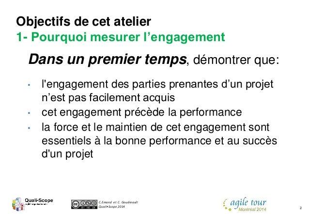 C.Emond et C. Goudreault Quali•Scope 2014 2 Dans un premier temps, démontrer que: • l'engagement des parties prenantes d'u...