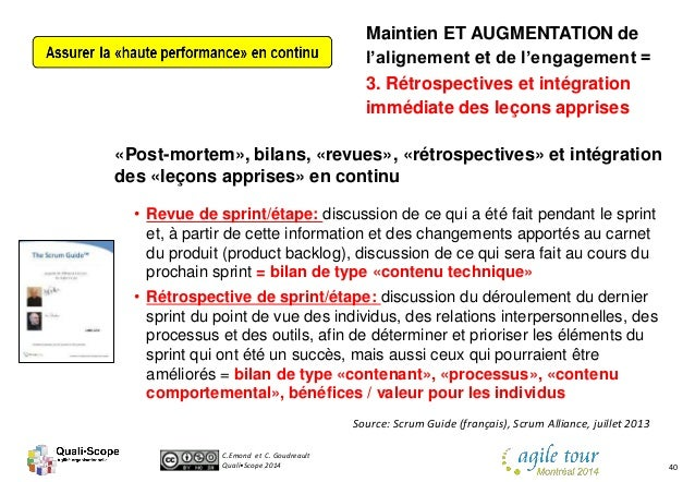 C.Emond et C. Goudreault Quali•Scope 2014 40 «Post-mortem», bilans, «revues», «rétrospectives» et intégration des «leçons ...