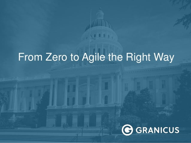 From Zero to Agile the Right Way
