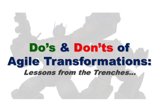 Do's & Don'ts of Agile Transformations: Lessons from the Trenches…