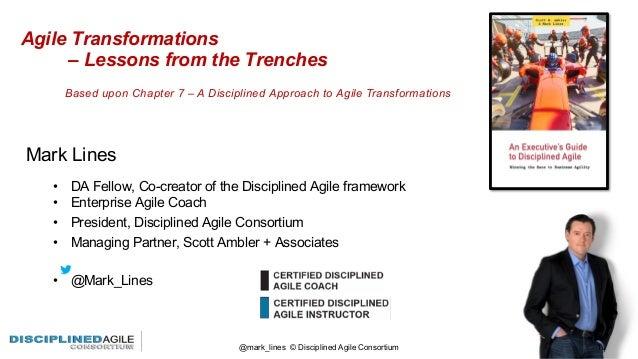 • DA Fellow, Co-creator of the Disciplined Agile framework • Enterprise Agile Coach • President, Disciplined Agile Consort...