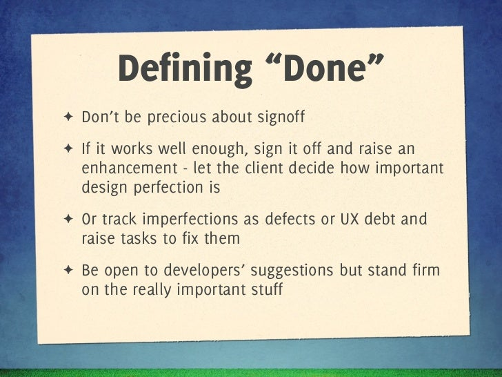 """Defining """"Done""""✦   Don't be precious about signoff"""