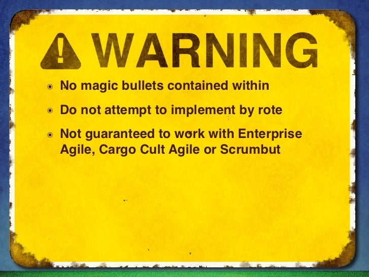 ๏   No magic bullets contained within๏   Do not attempt to implement by rote๏   Not guaranteed to work with Enterprise    ...
