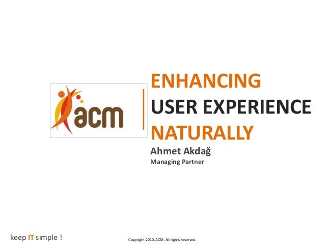 ENHANCING                                USER EXPERIENCE                                NATURALLY                         ...