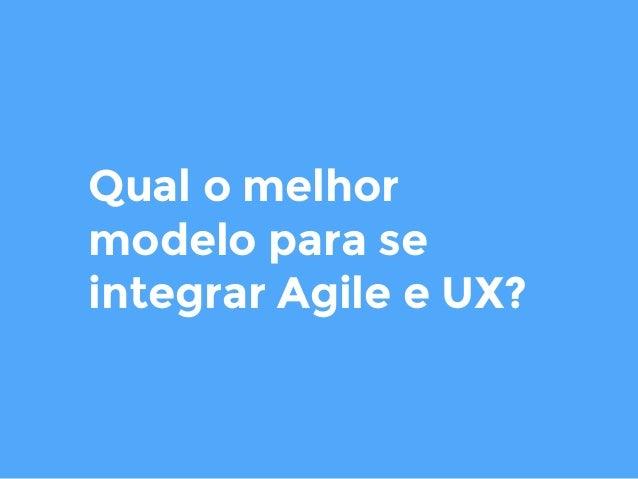 AGILE UX 12 e 13 de Abril agiletrendsbr.com