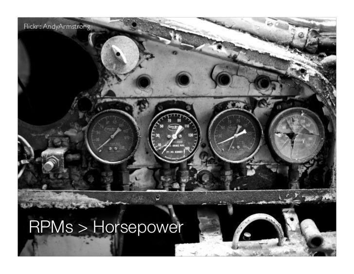 Flickr:: AndyArmstrong	 RPMs > Horsepower