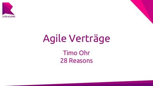 Agile Verträge Timo Ohr 28 Reasons
