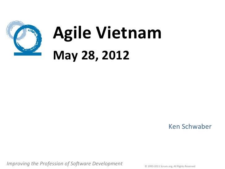 Agile Vietnam                           May 28, 2012                                                            ...