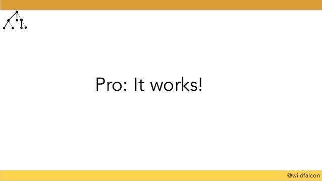@wildfalcon Pro: It works!