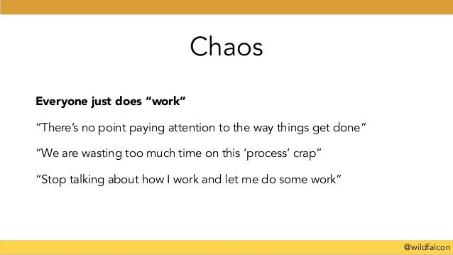 """@wildfalcon Everyone just does """"work"""" """"There's no point paying attention to the way things get done"""" """"We are wasting too m..."""