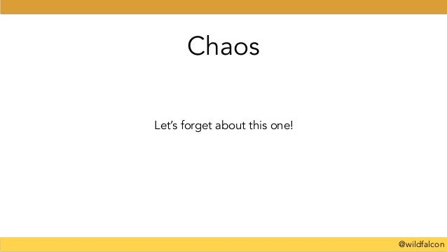 @wildfalcon Let's forget about this one! Chaos