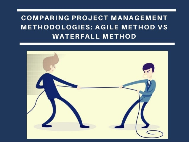 Agile vs waterfall for Waterfall it project management