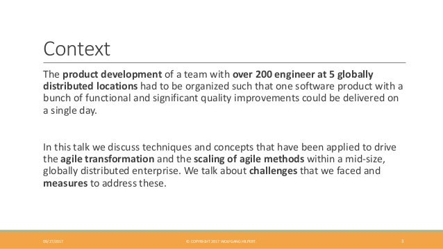 Context The product development of a team with over 200 engineer at 5 globally distributed locations had to be organized s...